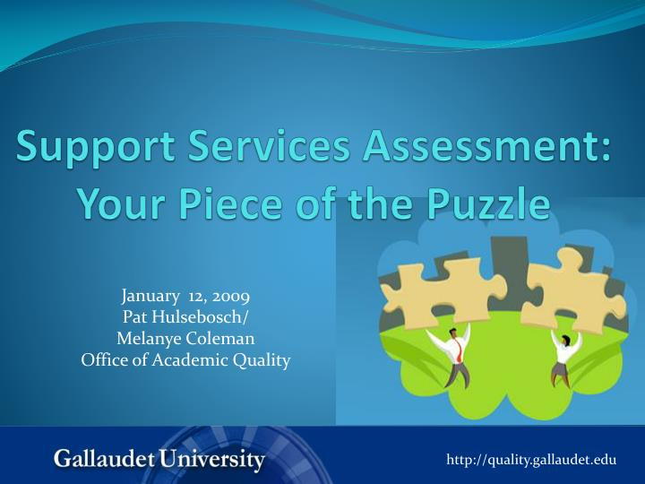 support services assessment your piece of the puzzle n.