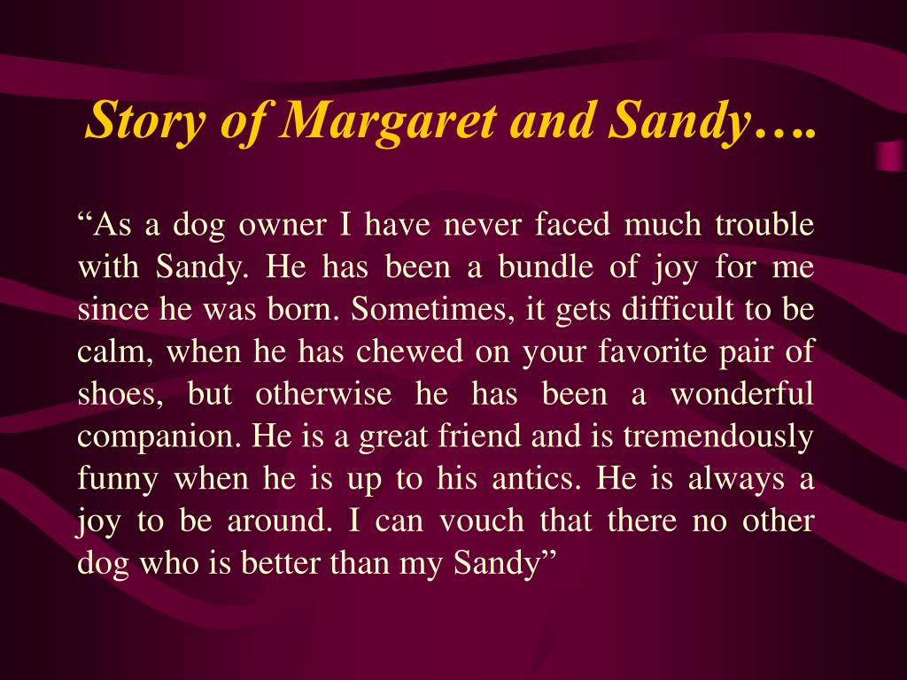 Story of Margaret and Sandy….