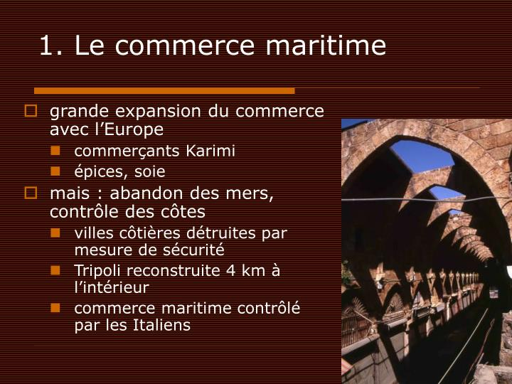 1. Le commerce maritime