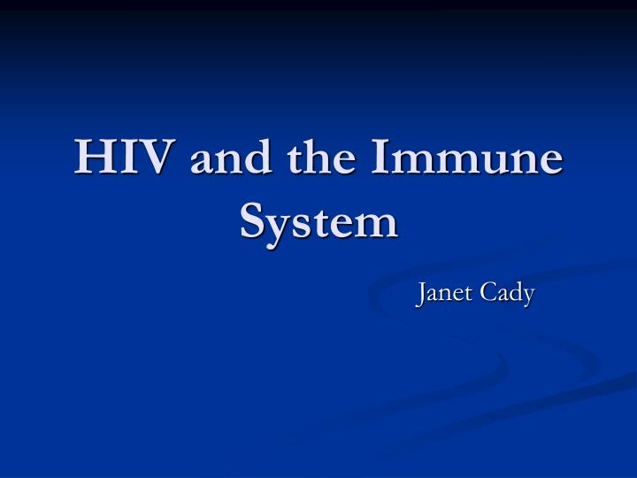 hiv and the immune system n.