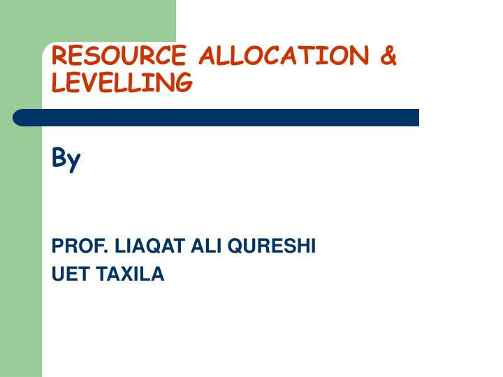 resource allocation levelling n.