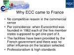 why ecc came to france