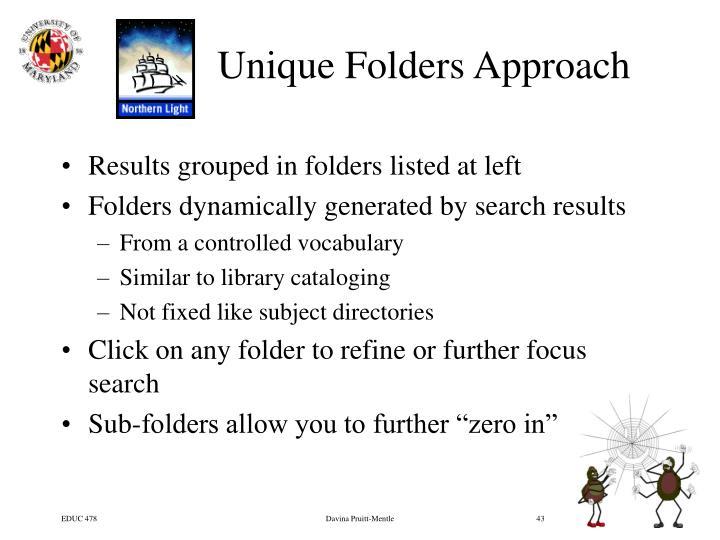 Unique Folders Approach