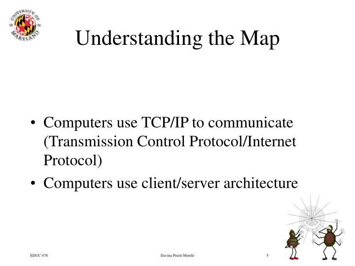 Understanding the Map