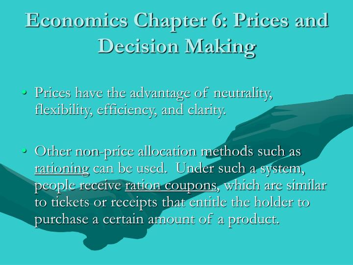 Economics chapter 6 prices and decision making1