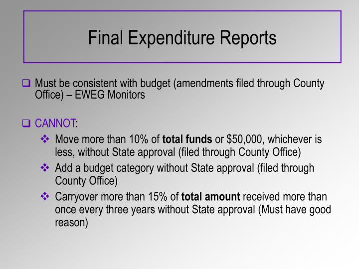 Final Expenditure Reports