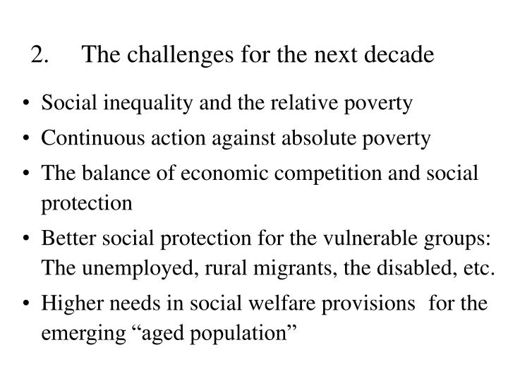 2.The challenges for the next decade