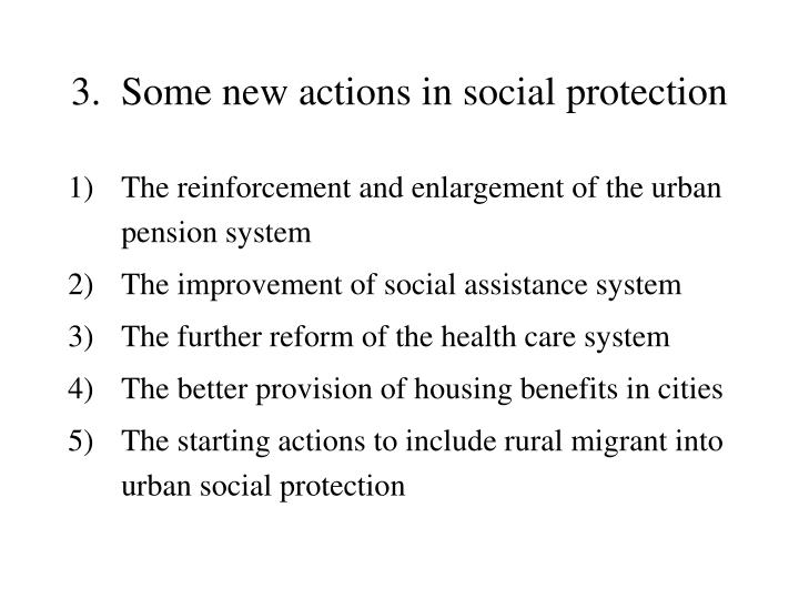 3.  Some new actions in social protection