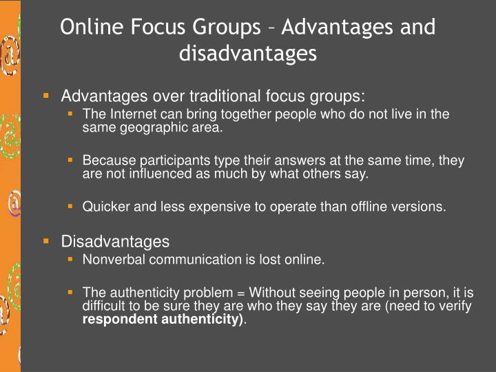 Online Focus Groups – Advantages and disadvantages