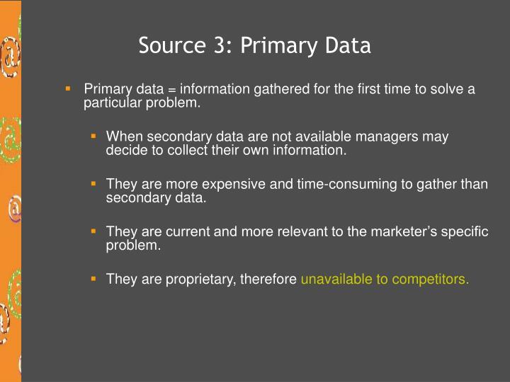 Source 3: Primary Data
