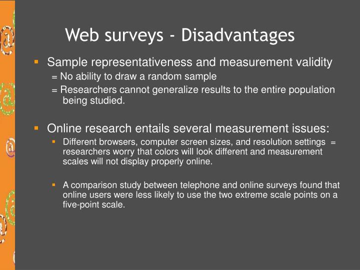 Web surveys - Disadvantages