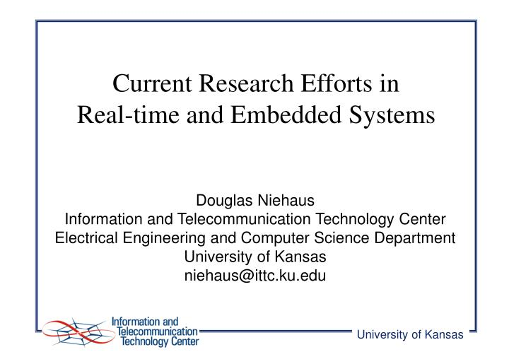 current research efforts in real time and embedded systems n.
