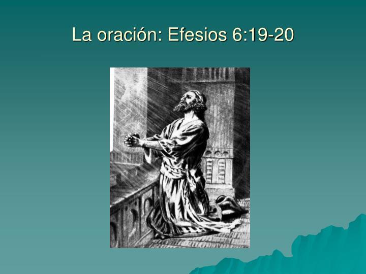 La oración: Efesios 6:19-20
