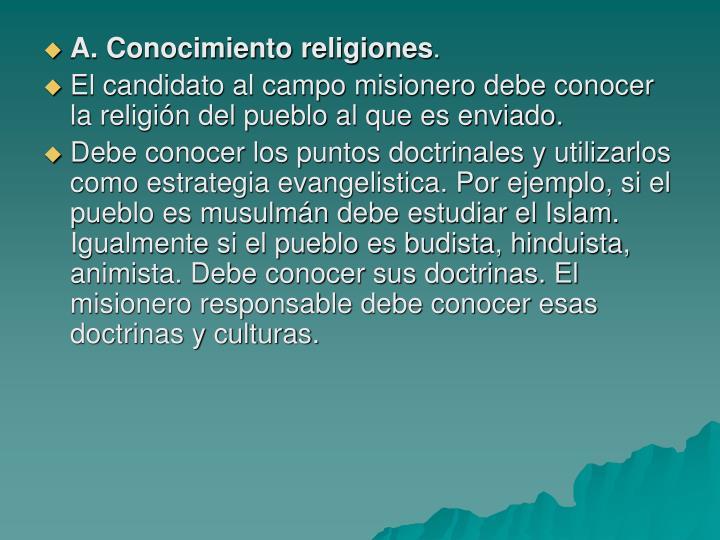 A. Conocimiento religiones