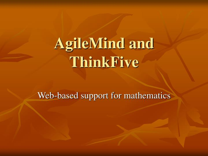 Agilemind and thinkfive