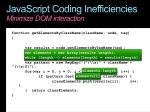 javascript coding inefficiencies minimize dom interaction4