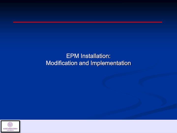 EPM Installation: