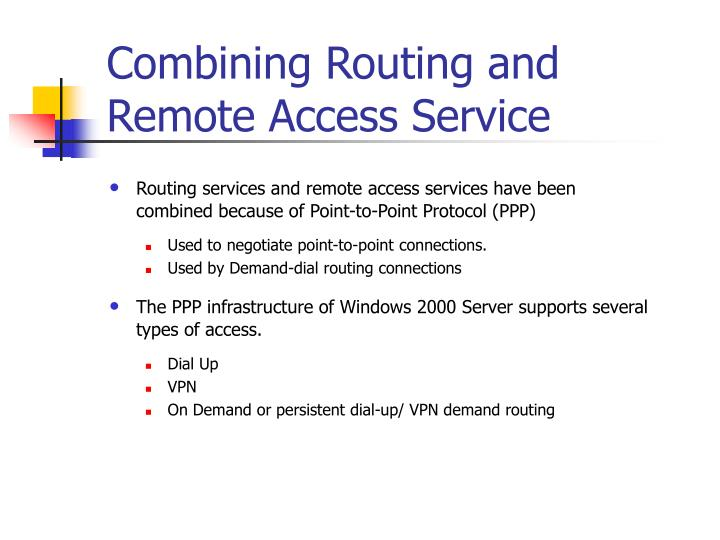 Combining Routing and Remote Access Service