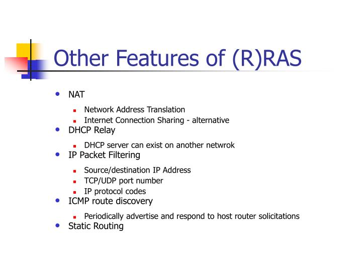 Other Features of (R)RAS