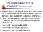responsabilidad con la innovaci n prof ing luis f hevia r