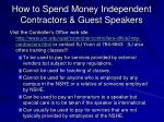 how to spend money independent contractors guest speakers
