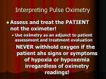 interpreting pulse oximetry