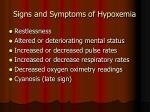 signs and symptoms of hypoxemia