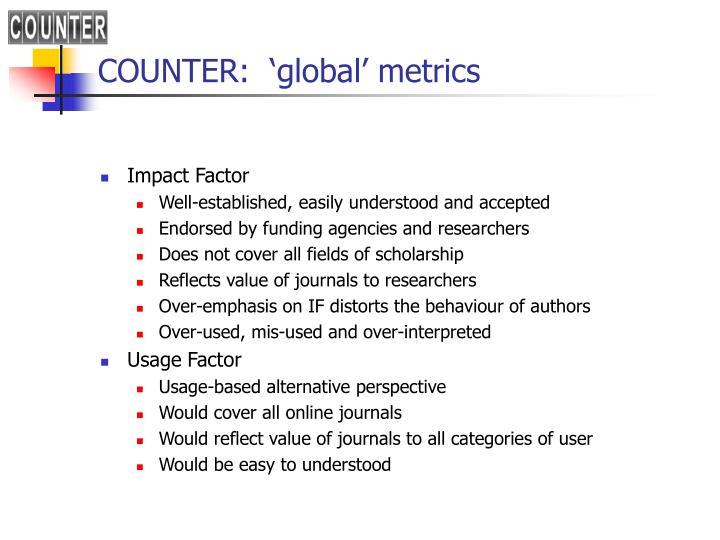 COUNTER:  'global' metrics