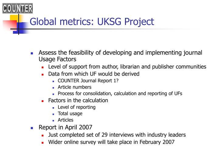 Global metrics: UKSG Project