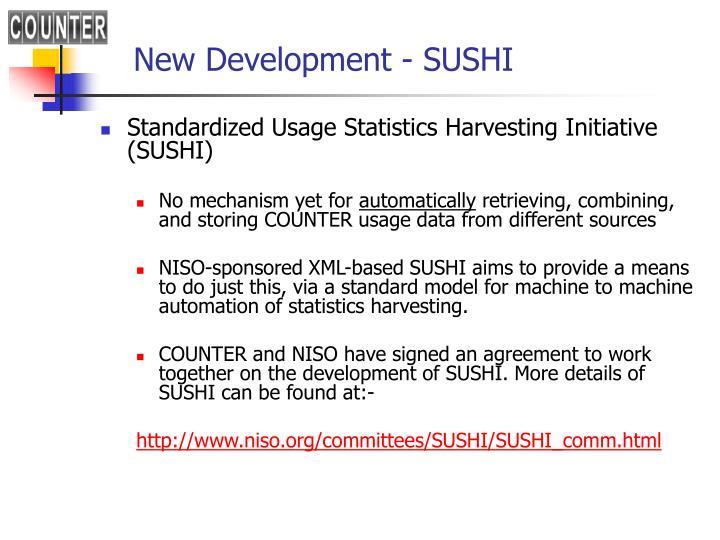 New Development - SUSHI