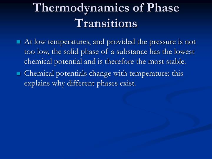 Thermodynamics of Phase Transitions