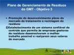 plano de gerenciamento de res duos do gmt objetivo 3