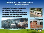 rumo ao descarte zero eco cimento