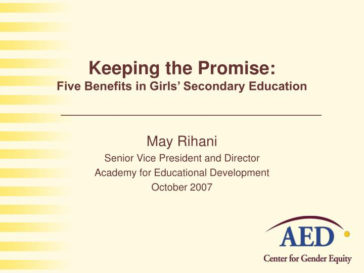 keeping the promise five benefits in girls secondary education n.