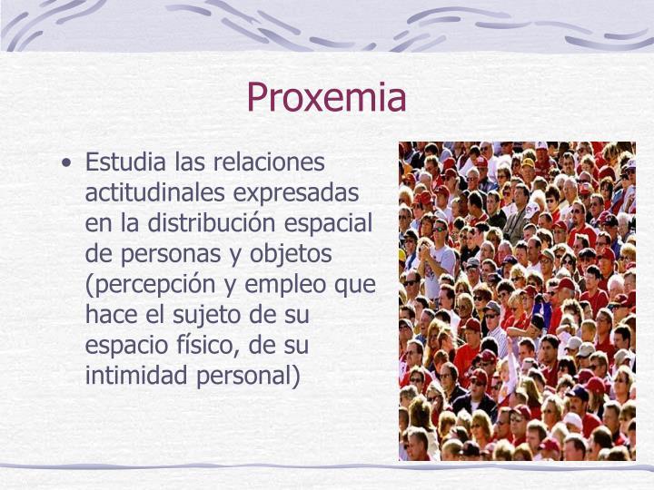 Proxemia