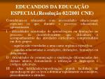 educandos da educa o especial resolu o 02 2001 cne