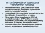 yhteis talouden ja sosiaalisen yritt jyyden tutkimus