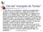 cita del evangelio de tom s