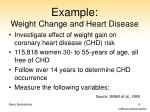 example weight change and heart disease