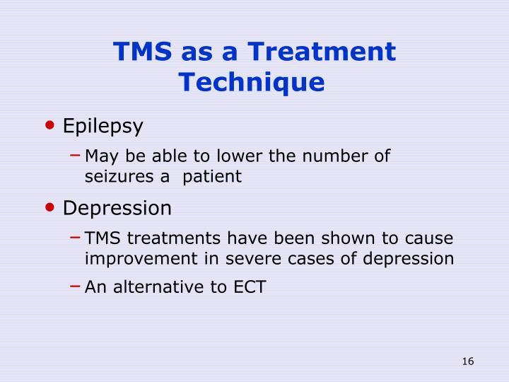TMS as a Treatment Technique