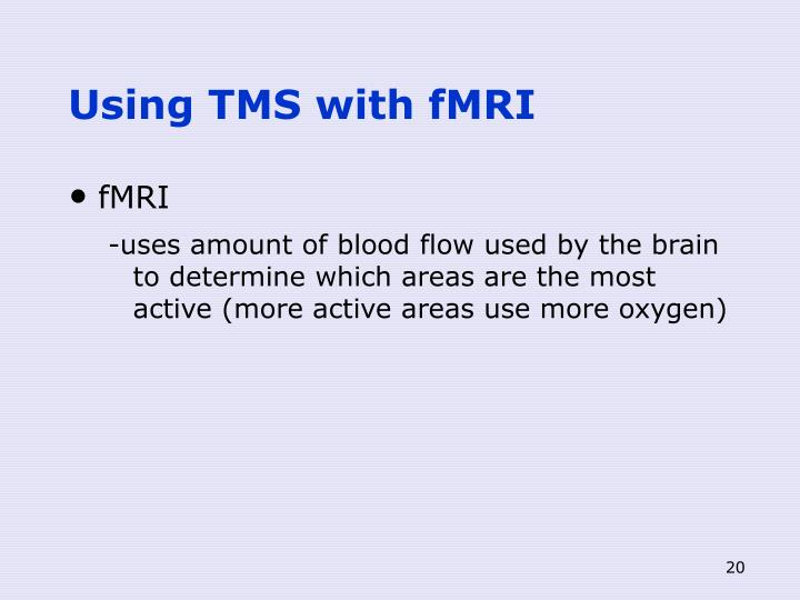 Using TMS with fMRI