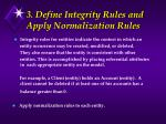 3 define integrity rules and apply normalization rules