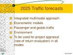 2025 traffic forecasts