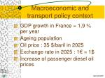 macroeconomic and transport policy context