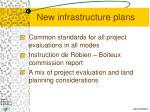 new infrastructure plans