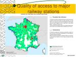quality of access to major railway stations