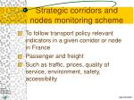 strategic corridors and nodes monitoring scheme