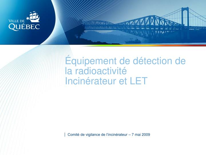 quipement de d tection de la radioactivit incin rateur et let n.