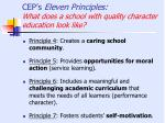 cep s eleven principles what does a school with quality character education look like