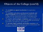 objects of the college cont d